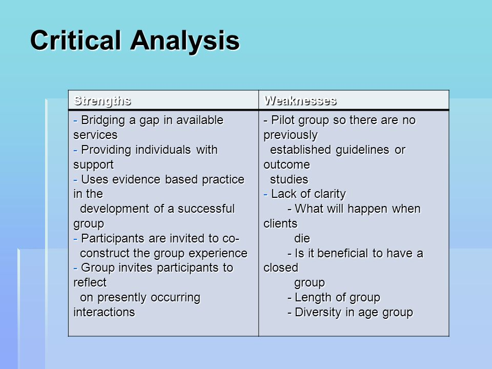 Critical Analysis Strengths Weaknesses