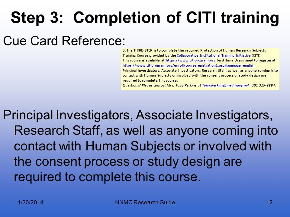 Step 3: Completion of CITI training