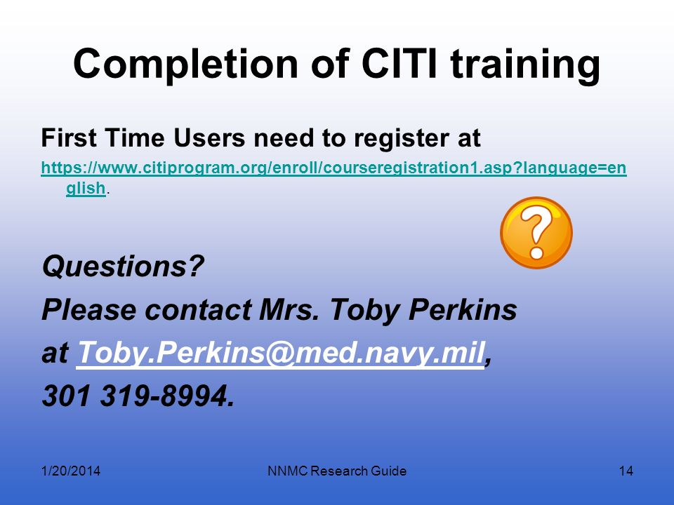 Completion of CITI training