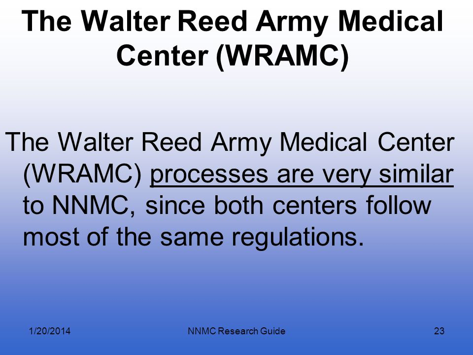 The Walter Reed Army Medical Center (WRAMC)