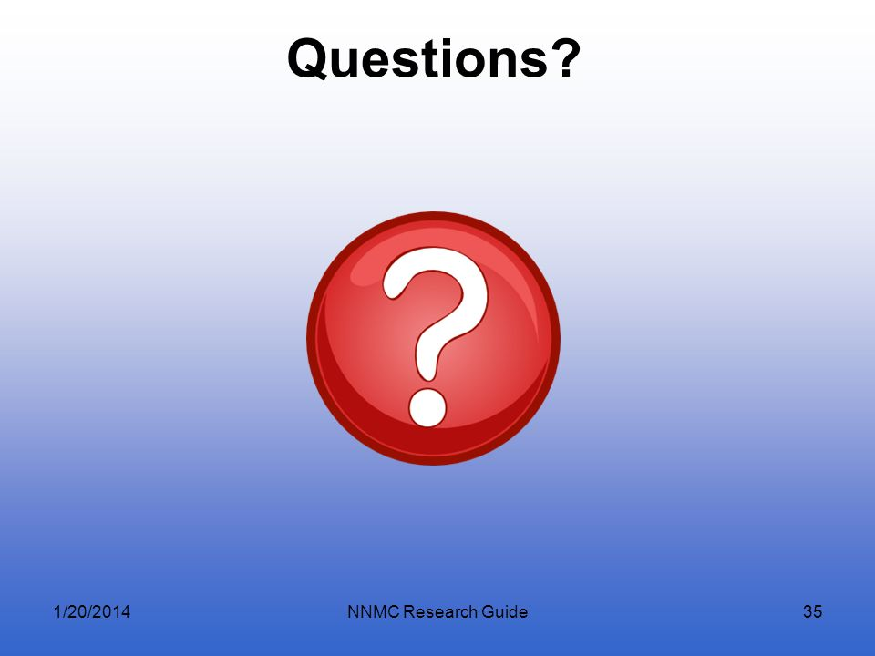 Questions 3/25/2017 NNMC Research Guide