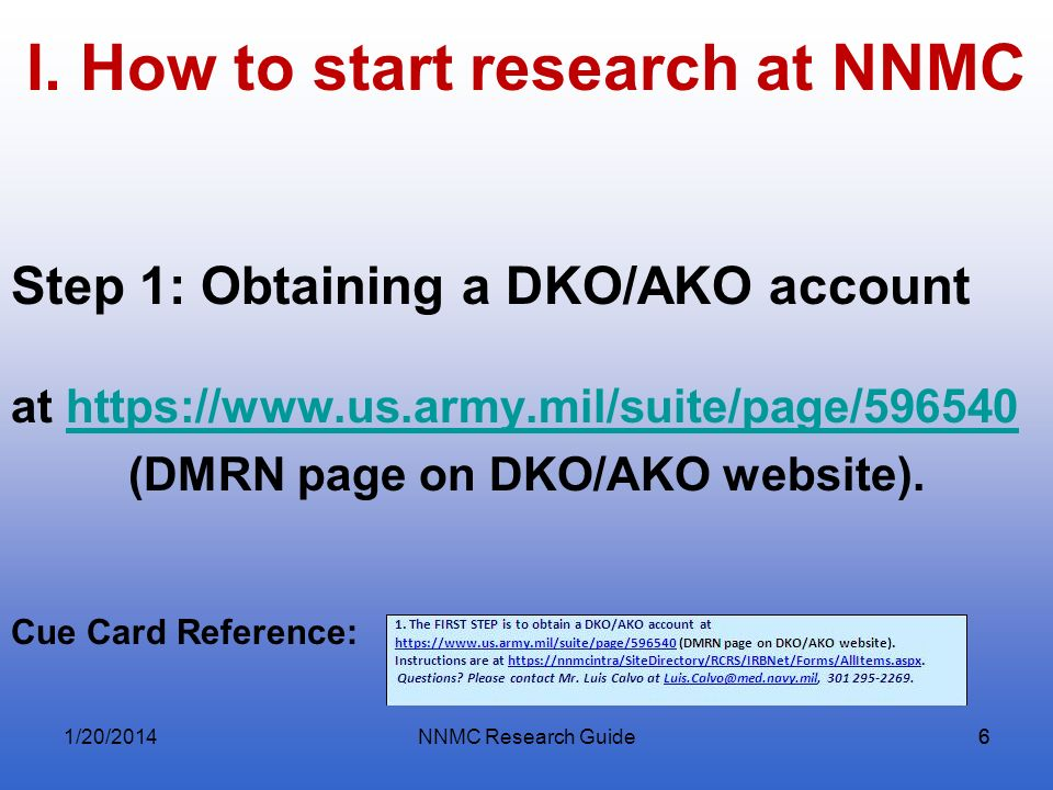 I. How to start research at NNMC