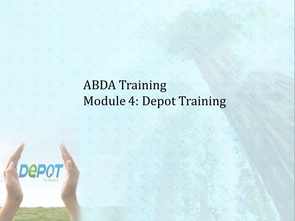 ABDA Training Module 4: Depot Training