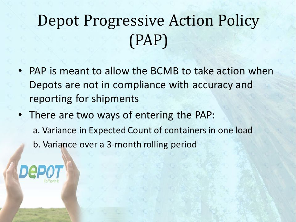Depot Progressive Action Policy (PAP)