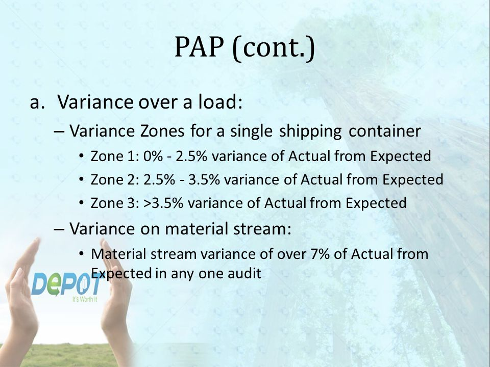 PAP (cont.) Variance over a load: