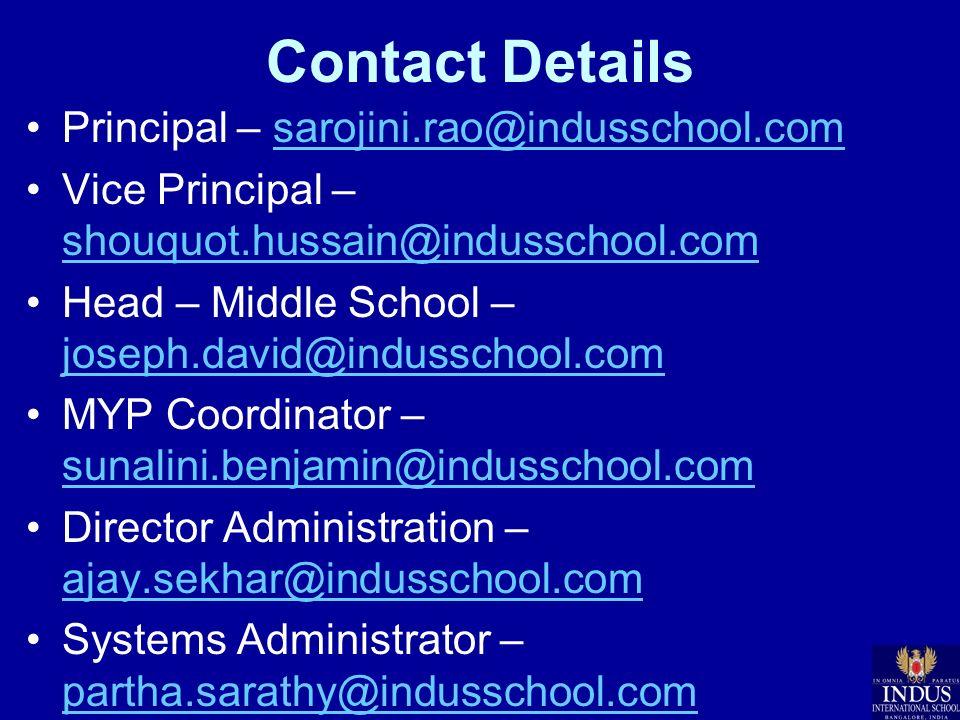 Contact Details Principal – sarojini.rao@indusschool.com