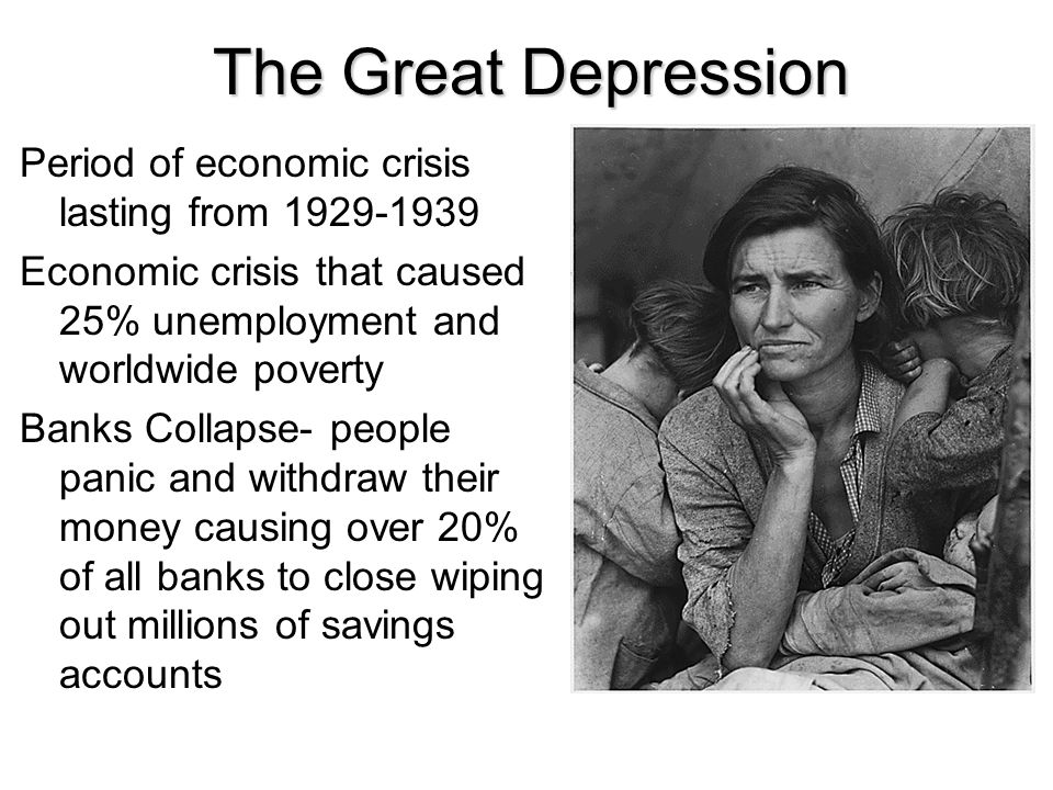 The Great Depression Period of economic crisis lasting from 1929-1939