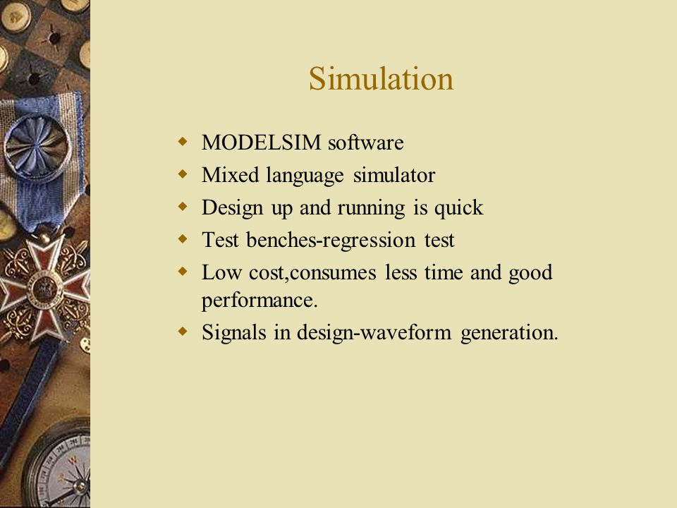 Simulation MODELSIM software Mixed language simulator