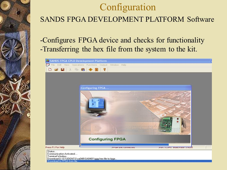 Configuration SANDS FPGA DEVELOPMENT PLATFORM Software