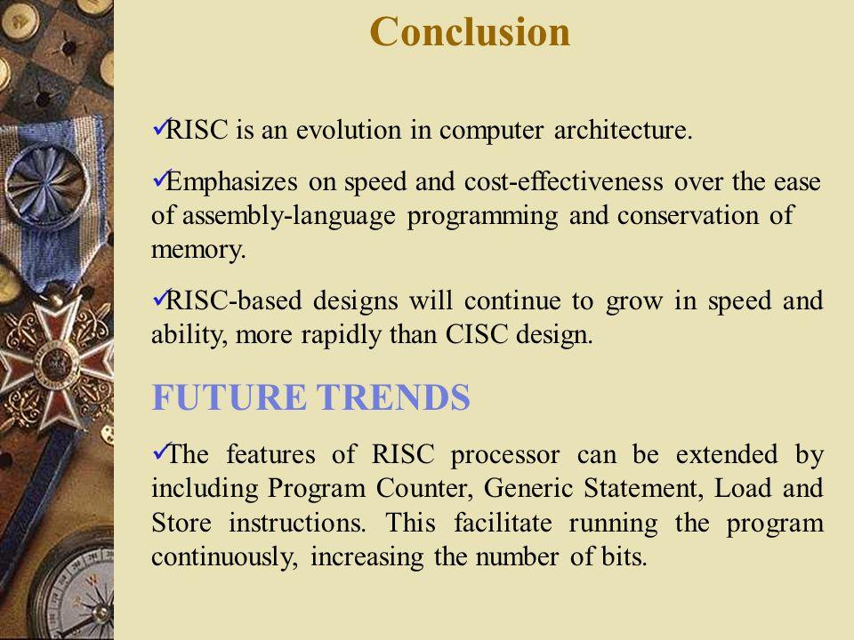 Conclusion FUTURE TRENDS