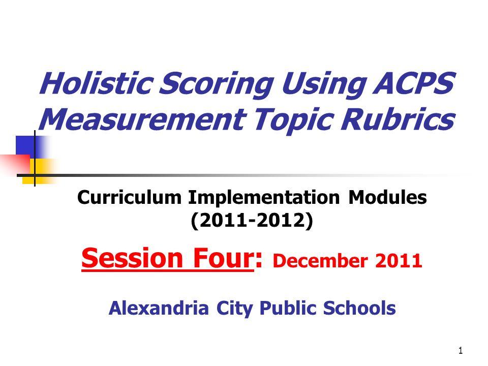 Holistic Scoring Using ACPS Measurement Topic Rubrics