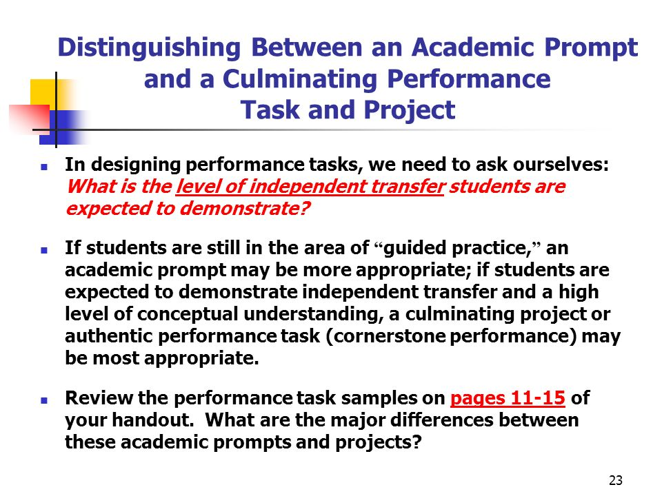 Distinguishing Between an Academic Prompt and a Culminating Performance Task and Project