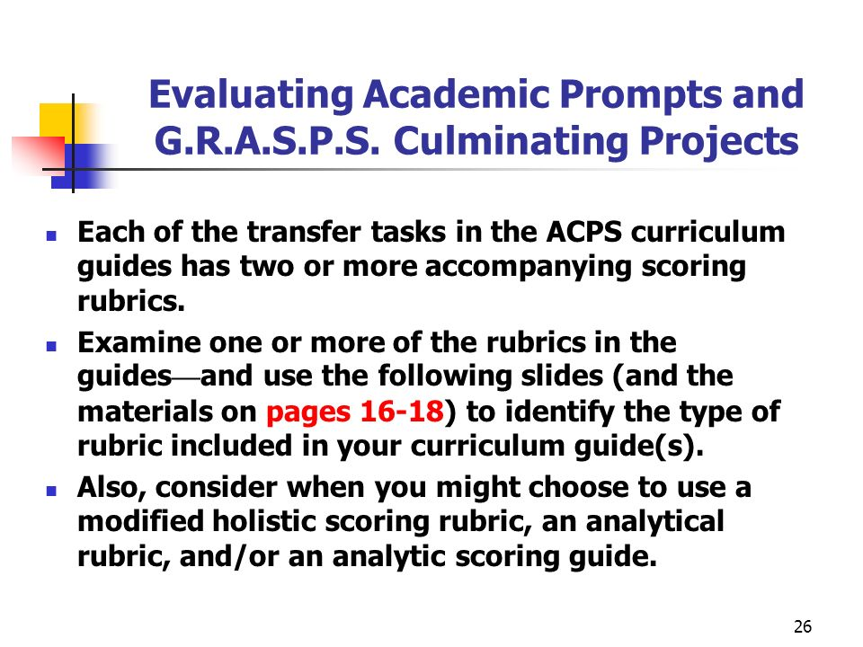 Evaluating Academic Prompts and G.R.A.S.P.S. Culminating Projects