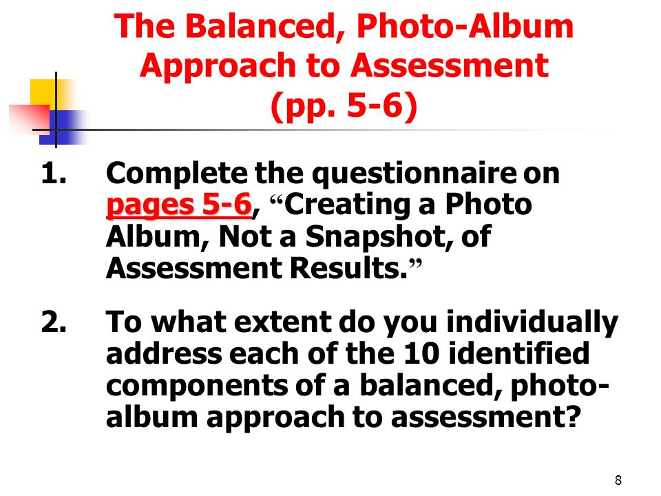 The Balanced, Photo-Album Approach to Assessment (pp. 5-6)