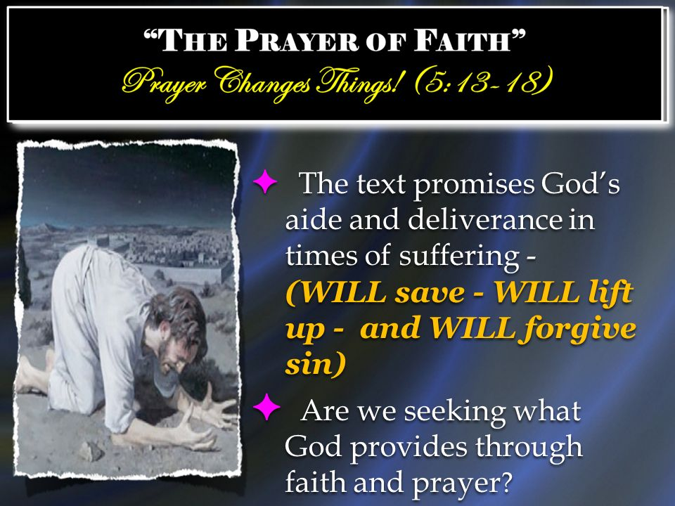 Are we seeking what God provides through faith and prayer
