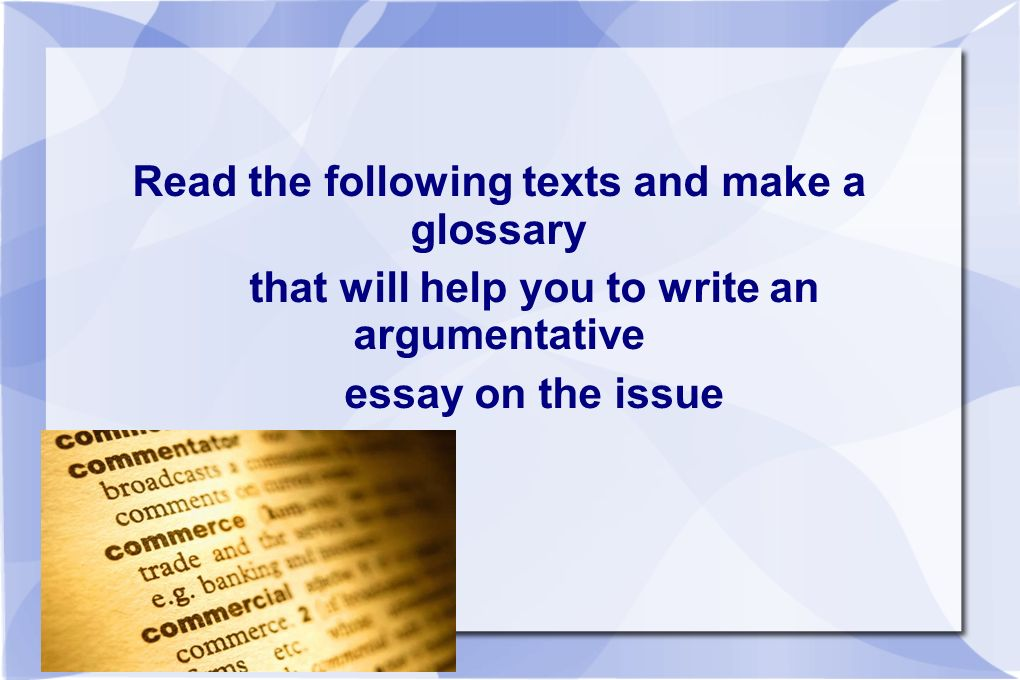 Read the following texts and make a glossary