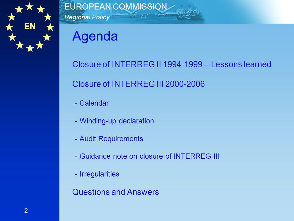 Agenda Closure of INTERREG II 1994-1999 – Lessons learned