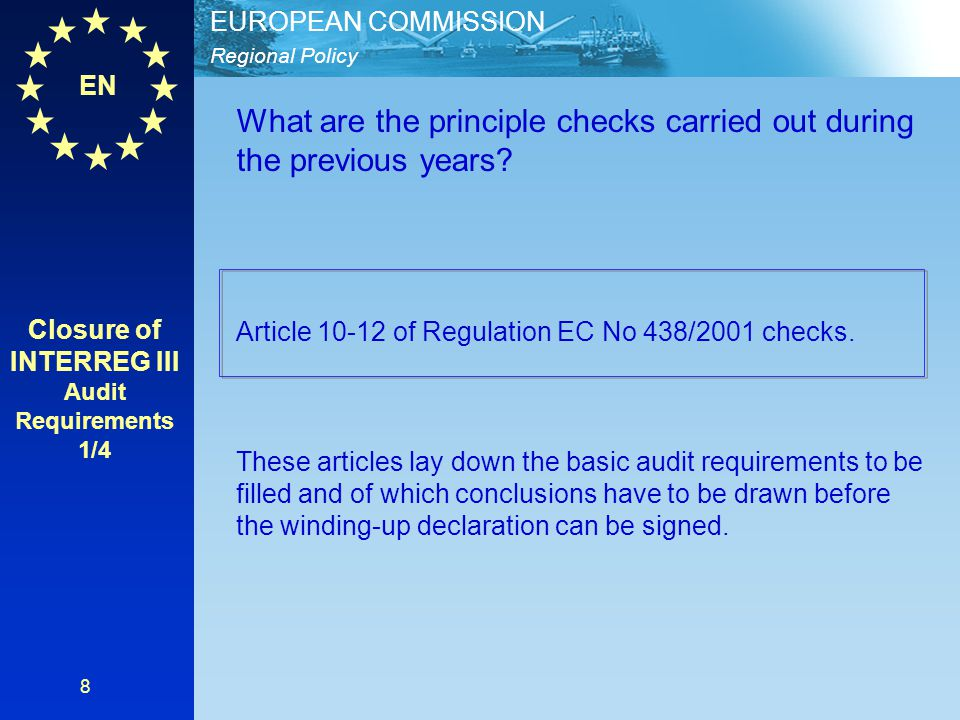 Closure of INTERREG III Audit Requirements 1/4