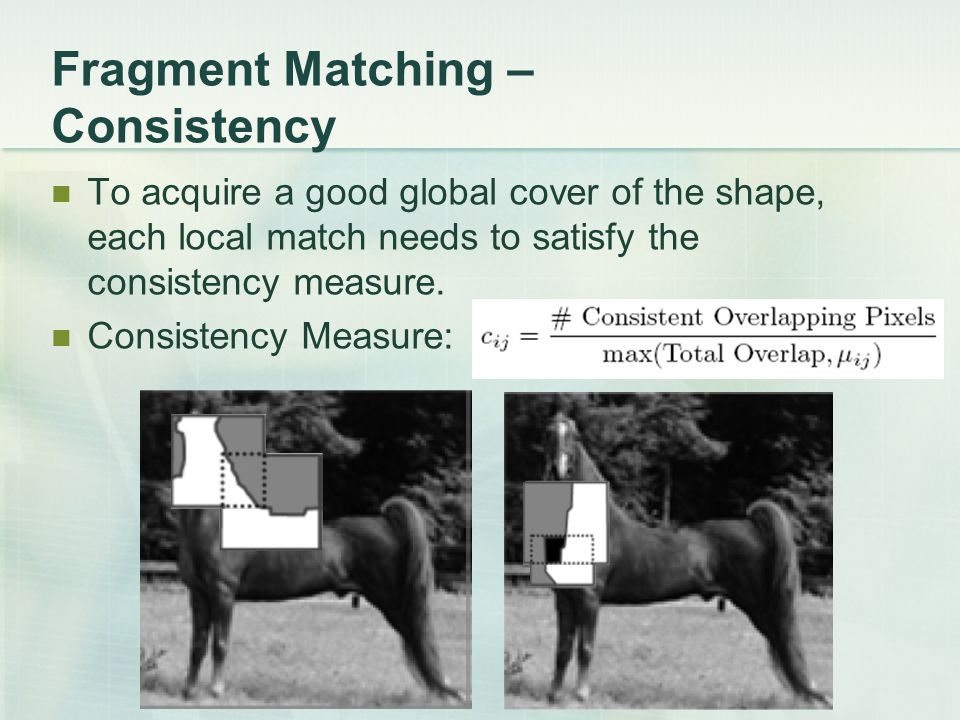 Fragment Matching – Consistency
