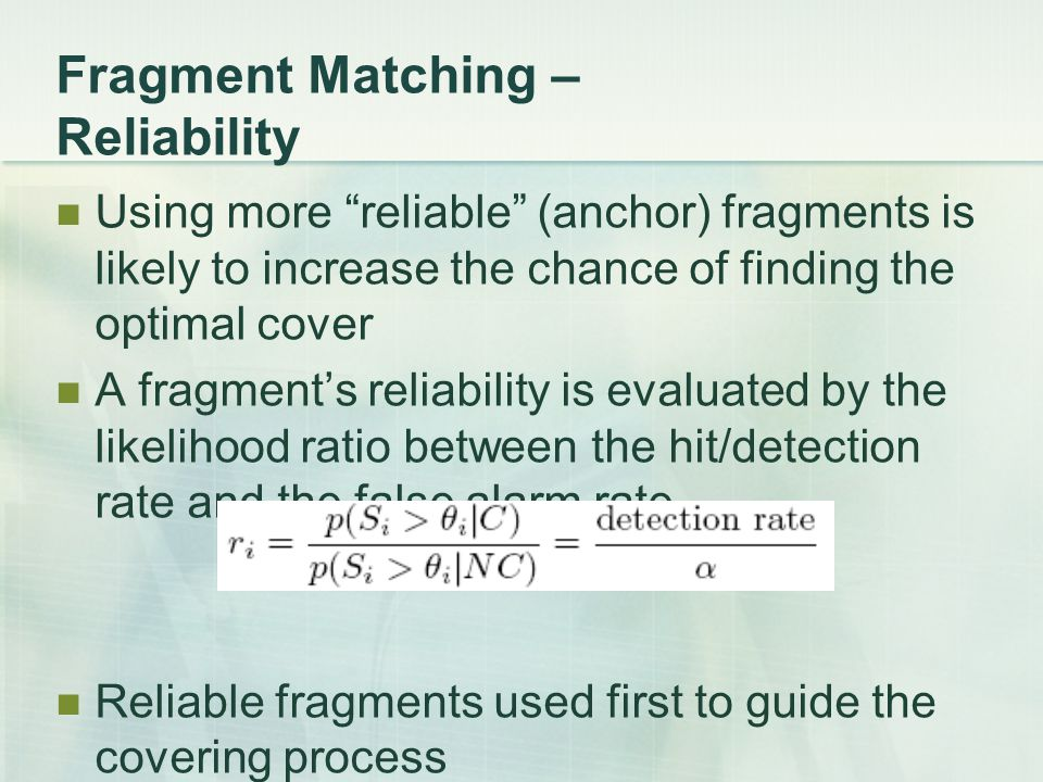 Fragment Matching – Reliability