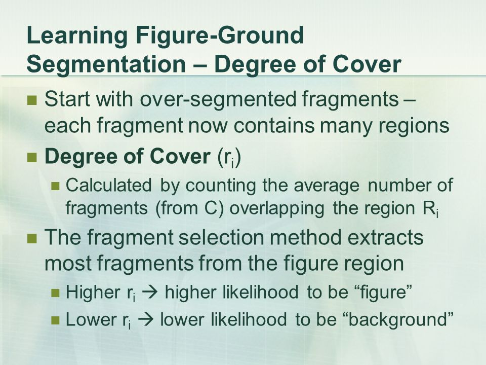 Learning Figure-Ground Segmentation – Degree of Cover