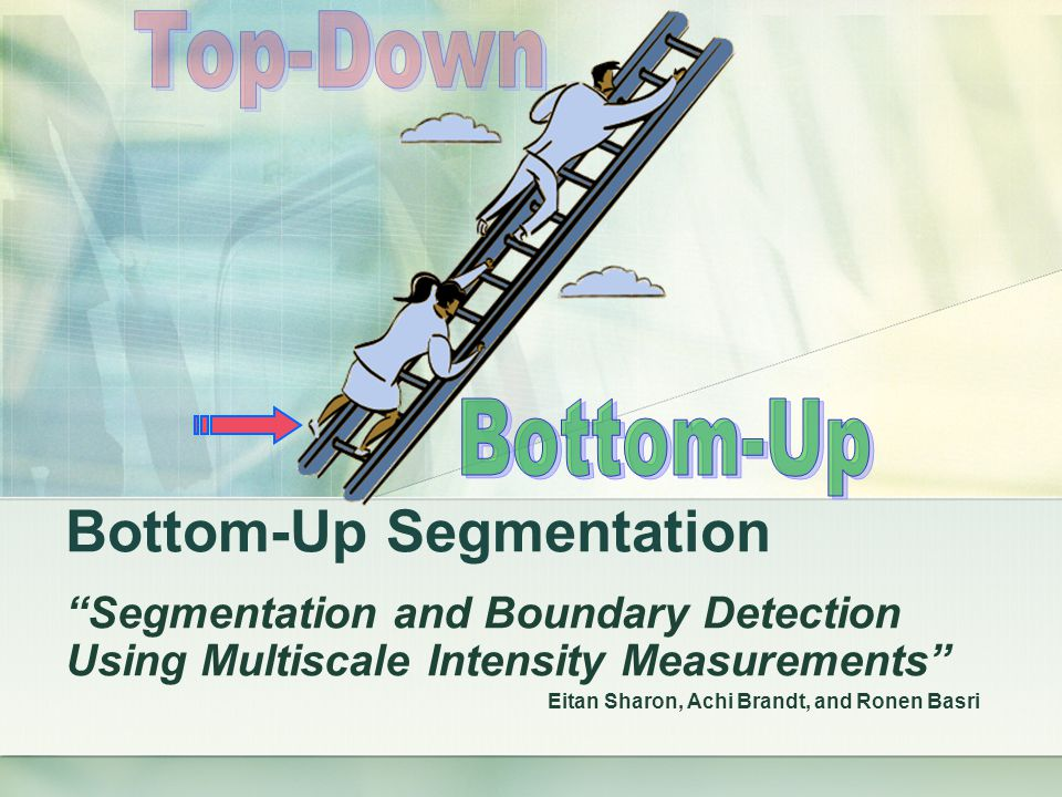 Bottom-Up Segmentation
