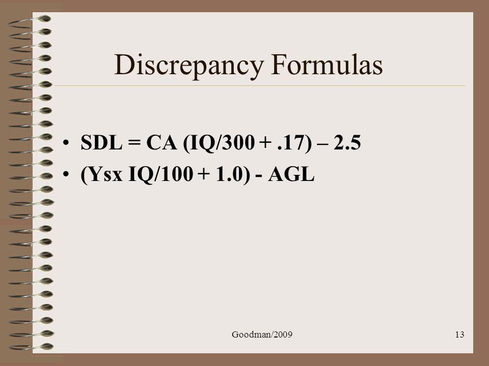 Discrepancy Formulas SDL = CA (IQ/300 + .17) – 2.5