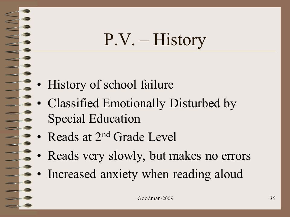 P.V. – History History of school failure