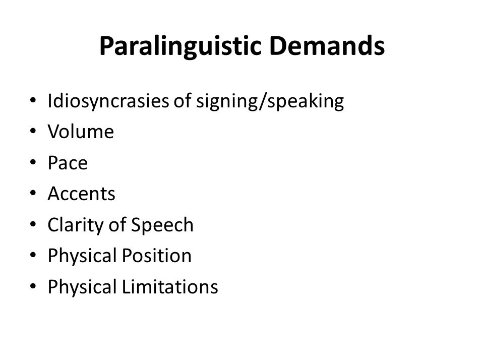 Paralinguistic Demands