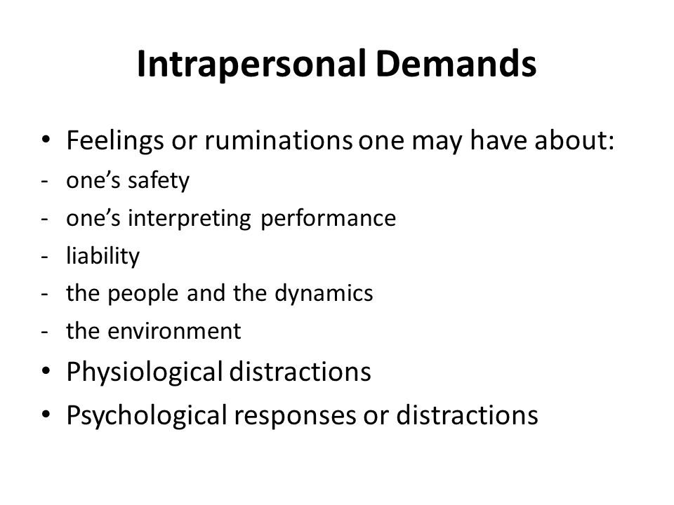 Intrapersonal Demands