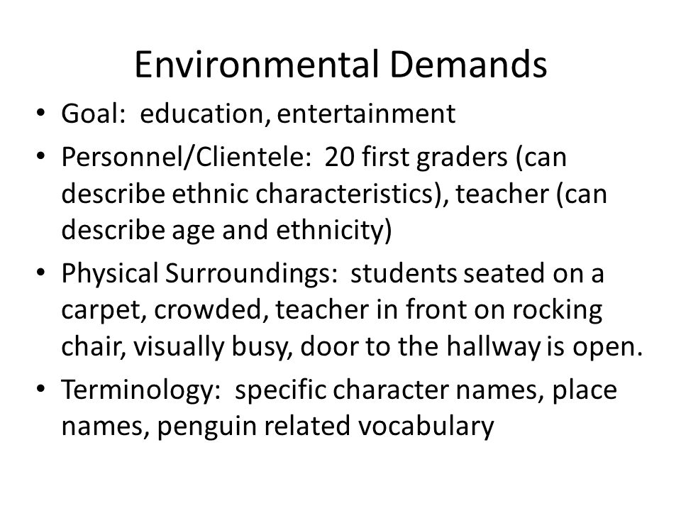 Environmental Demands