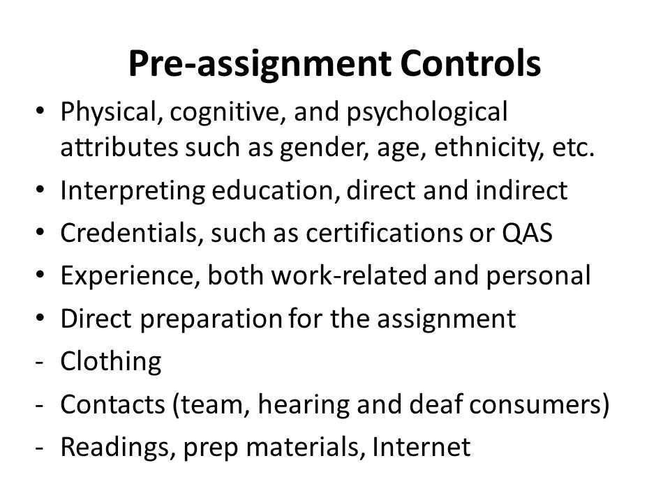Pre-assignment Controls