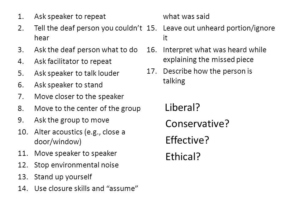 Conservative Effective Ethical Ask speaker to repeat