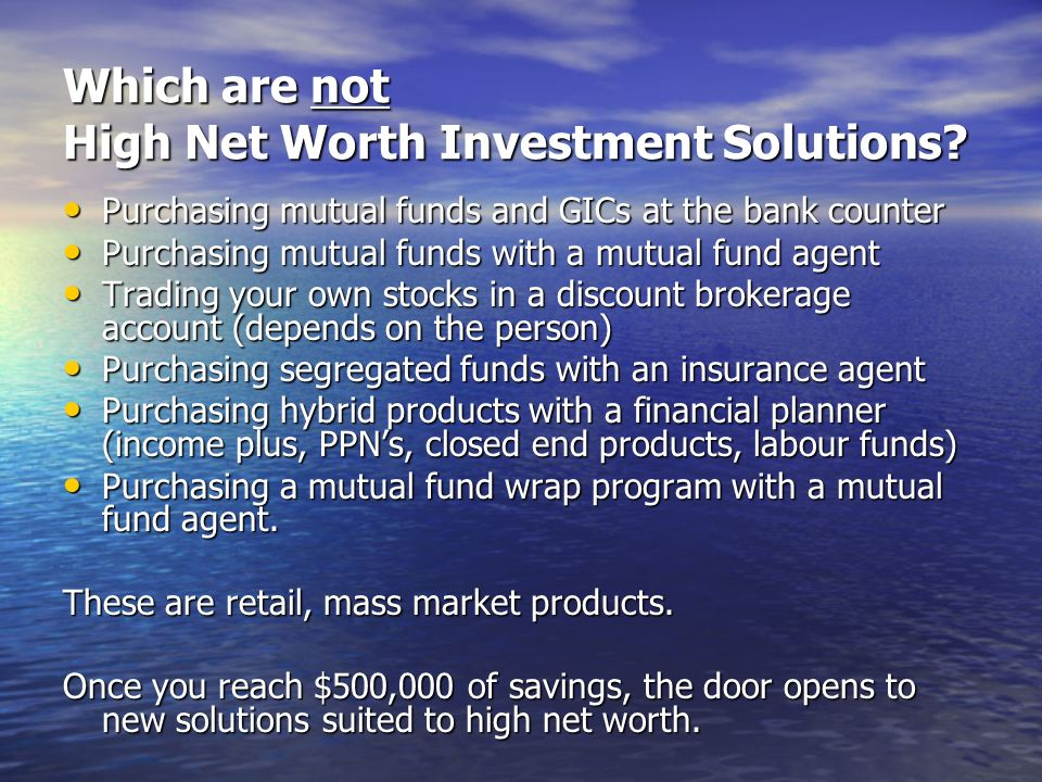 Which are not High Net Worth Investment Solutions