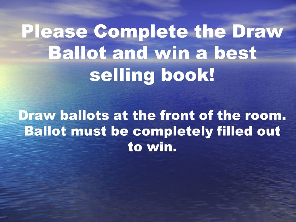 Please Complete the Draw Ballot and win a best selling book