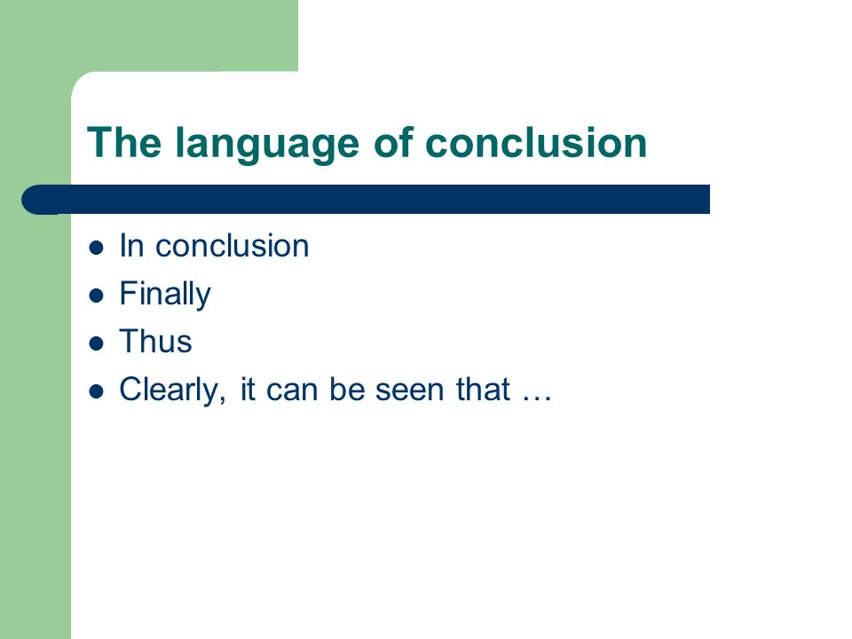 The language of conclusion