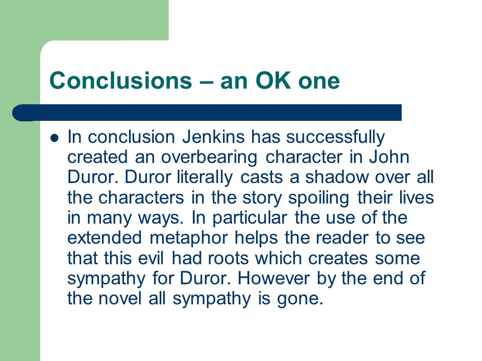 Conclusions – an OK one