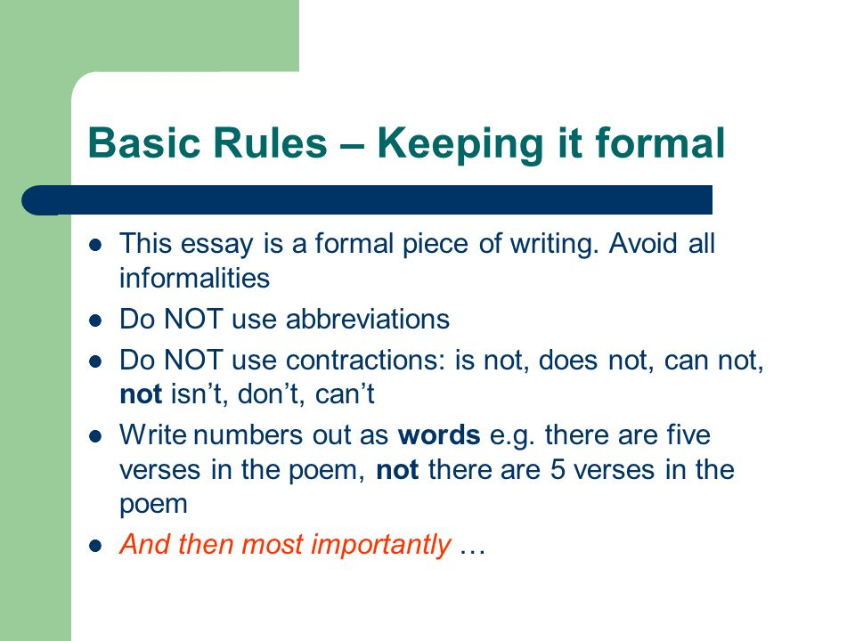 Basic Rules – Keeping it formal