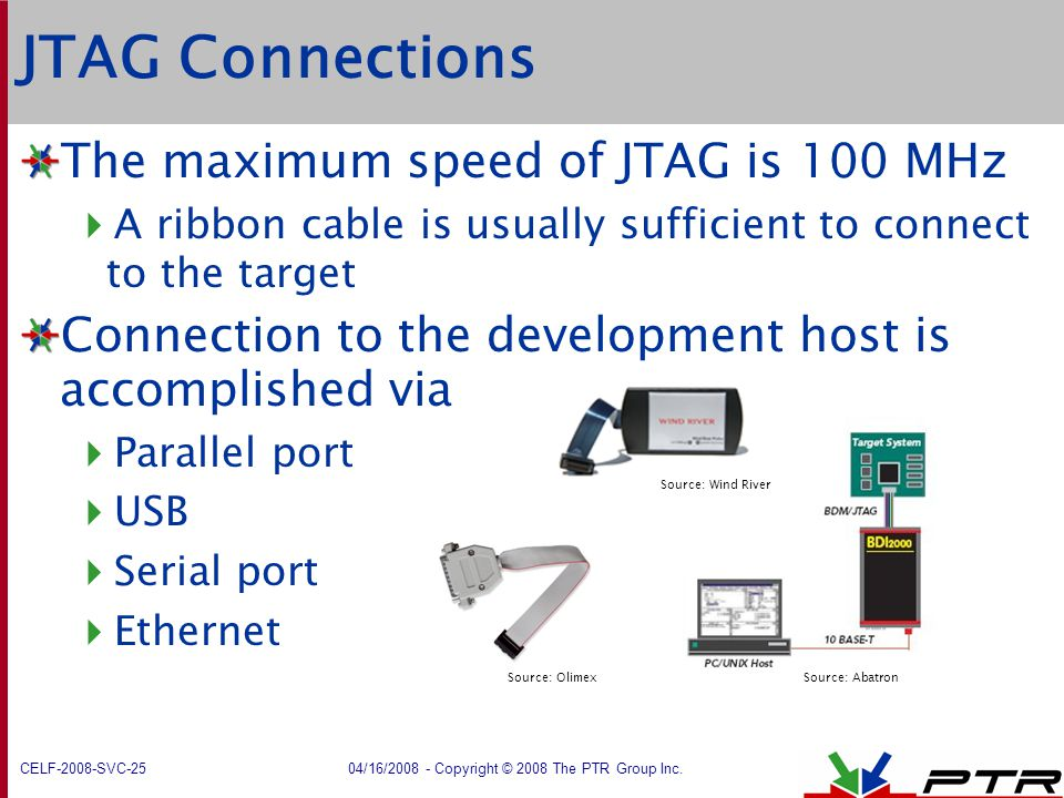 JTAG Connections The maximum speed of JTAG is 100 MHz