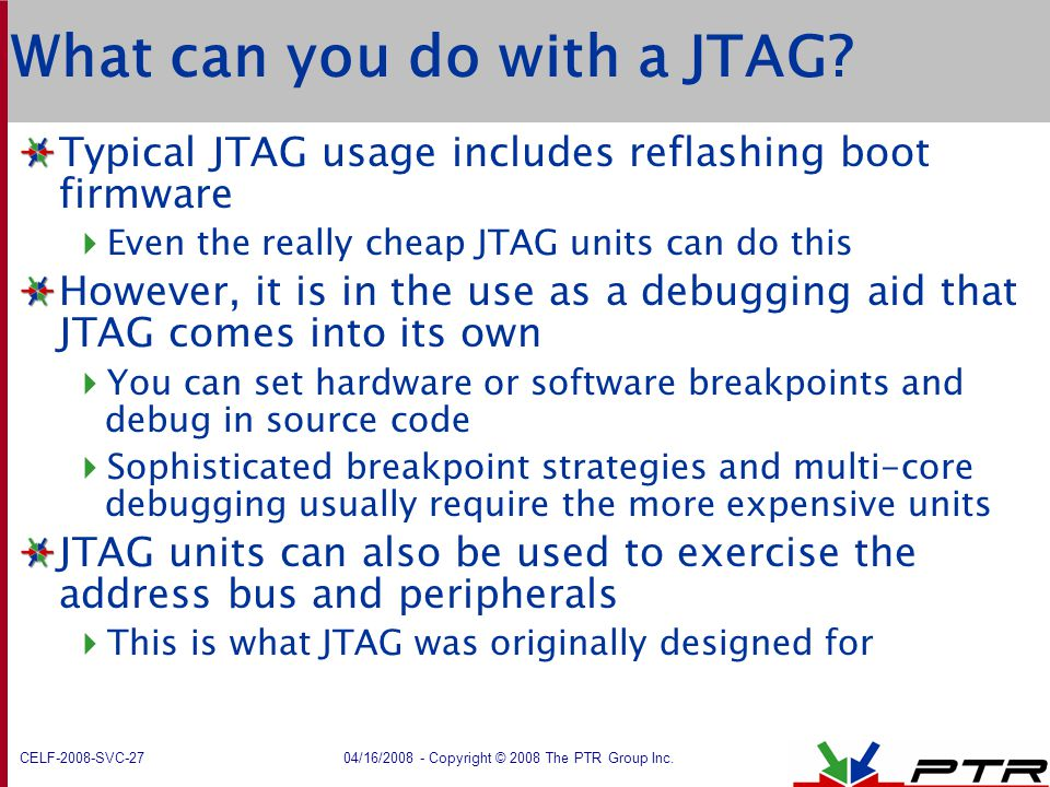 What can you do with a JTAG