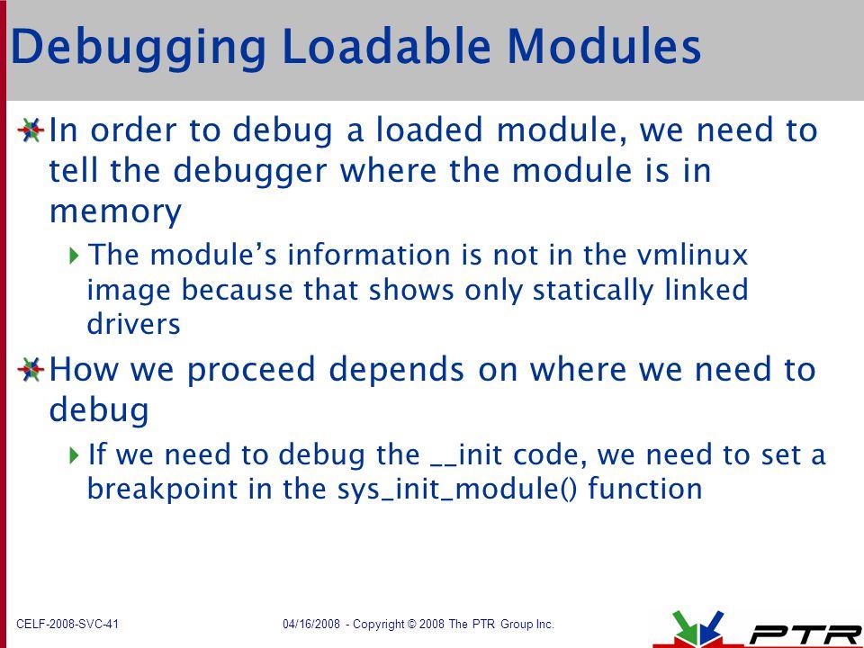 Debugging Loadable Modules