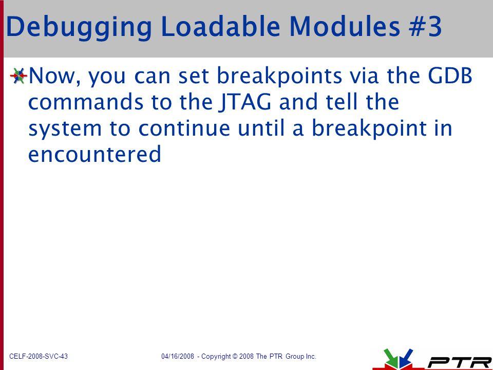 Debugging Loadable Modules #3