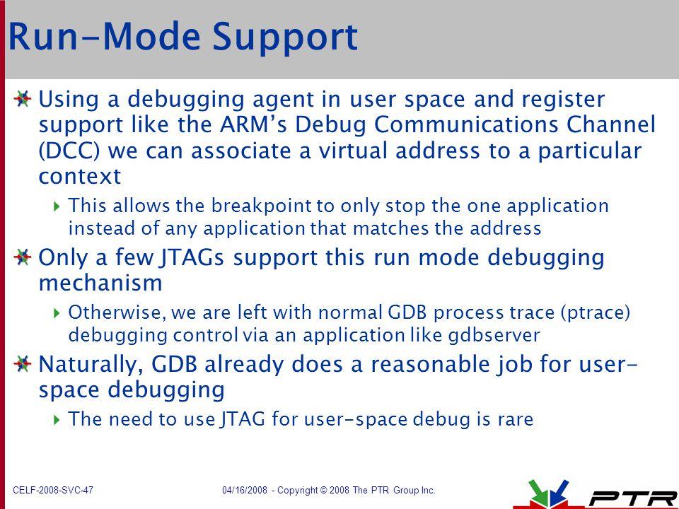Run-Mode Support