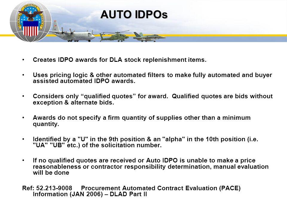 AUTO IDPOs Auto IDPOs. Creates IDPO awards for DLA stock replenishment items.
