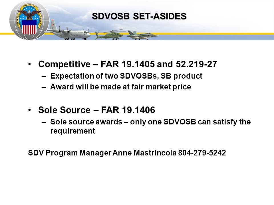 Auto IDPOs SDVOSB SET-ASIDES Competitive – FAR 19.1405 and 52.219-27