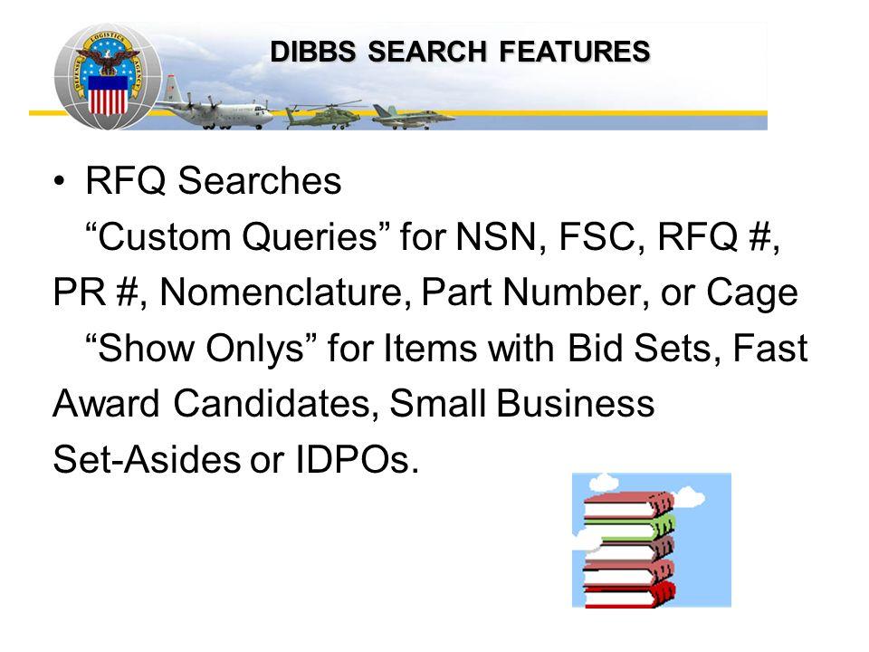Custom Queries for NSN, FSC, RFQ #,