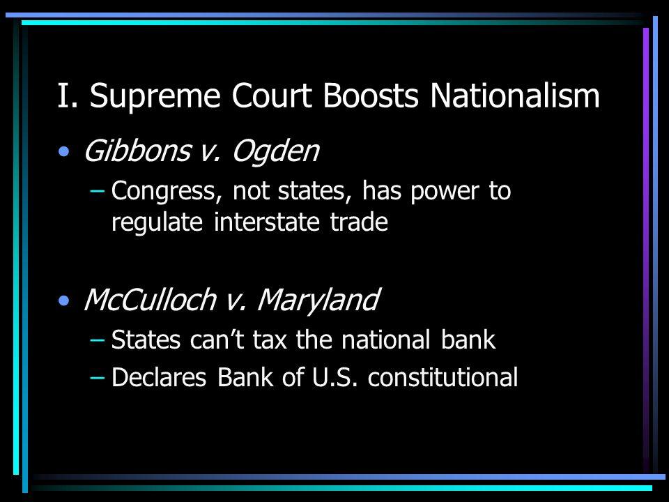 I. Supreme Court Boosts Nationalism