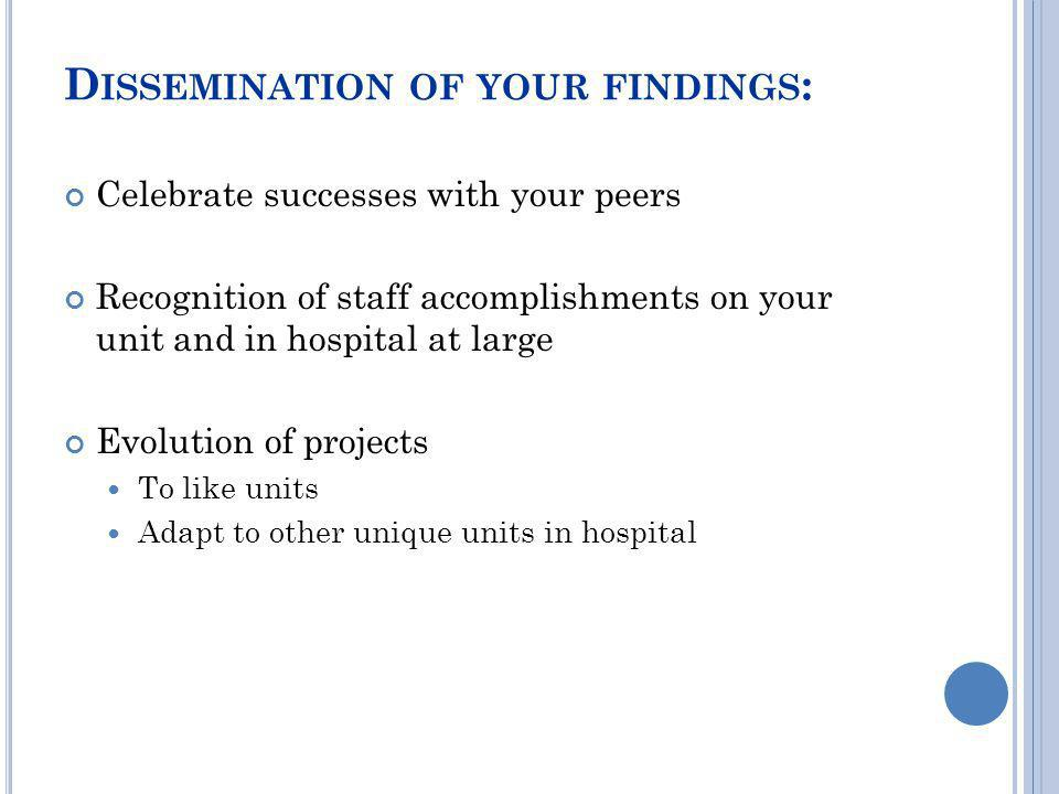 Dissemination of your findings: