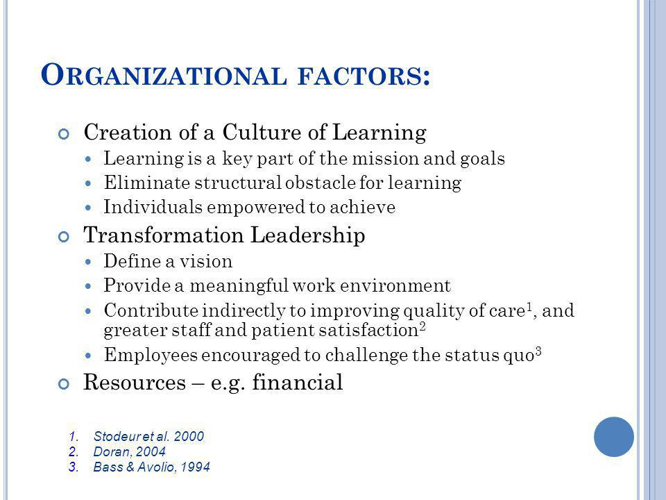 Organizational factors: