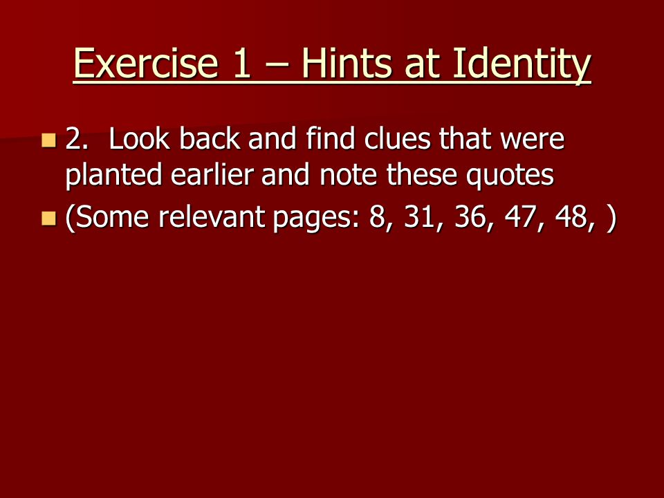 Exercise 1 – Hints at Identity